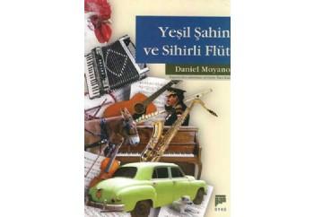 Yeşil Şahin ve Sihirli Flüt Kitap - Daniel Mornin