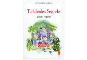 Türkülerden Seçmeler-100 TE İlköğretim Kitap - Şenay Akpınar