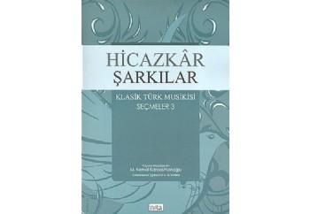 Hicazkar Şarkılar - Klasik Türk Musikisi Seçmeler 3 Kitap - M. Kemal Karaosmanoğlu