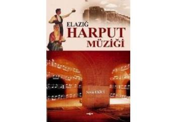 Elazığ Harput Müziği Kitap - Savaş Ekici