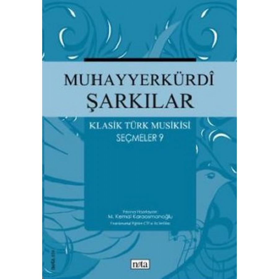 Muhayyerkürdi Şarkılar - Klasik Türk Musikisi Seçmeler 9