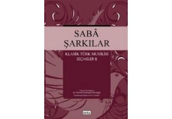 Saba Şarkılar - Klasik Türk Musikisi Seçmeler 8 Kitap - Kolektif
