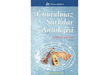 Unutulmaz Şarkılar Antolojisi Kitap - Safinaz Yalçın