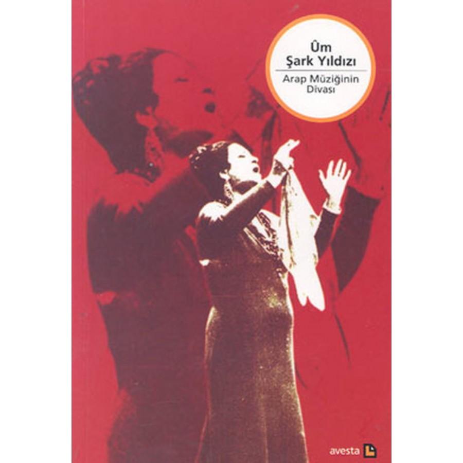 Üm Şark Yıldızı Arap Müziğinin Divası