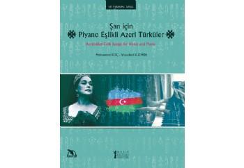 Şan İçin Piyano Eşlikli Azeri Türküler Kitap - Muhammet Koç - Vsevolod Kuzmin