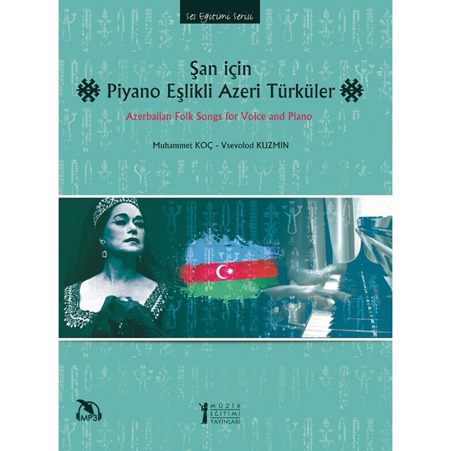Şan İçin Piyano Eşlikli Azeri Türküler