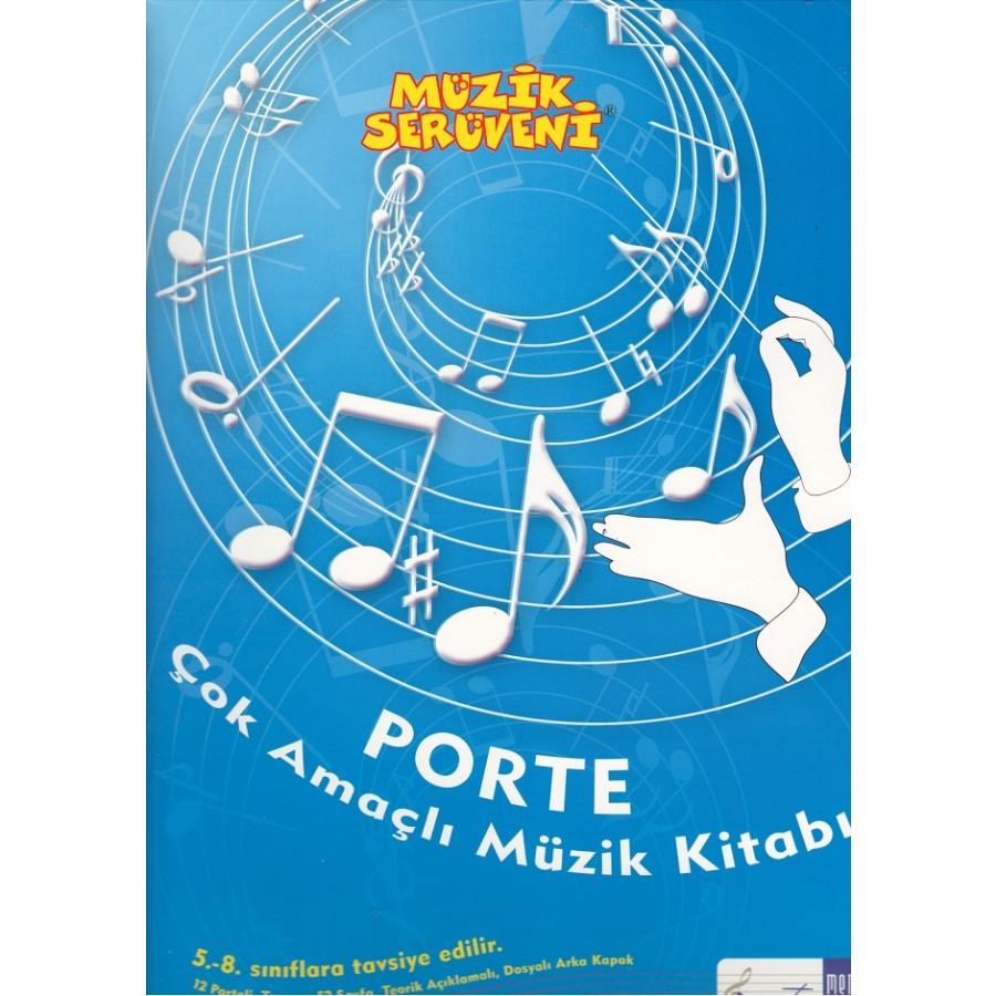 Porte Çok Amaçlı Müzik Kitabı; 5-8 Sınıflar Arası