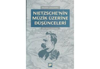 Nietzsche'nin Müzik Üzerine Düşünceleri Kitap - Pierre Lassarre
