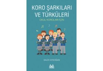 Koro Şarkıları Ve Türküleri Kitap - Salih Aydoğan