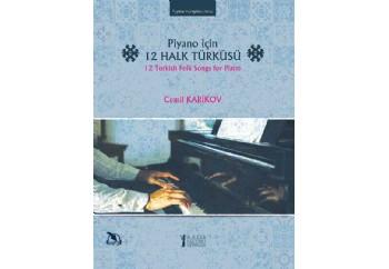 Piyano için 12 Halk Türküsü Kitap - Cemil Karikov