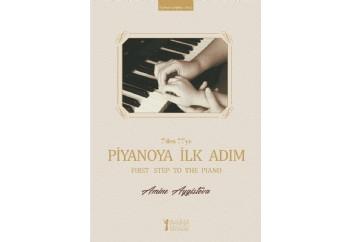 Piyanoya İlk Adım Kitap - Amine Aygistova