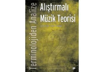 Terminolojiden Analize Alıştırmalı Müzik Teorisi-2