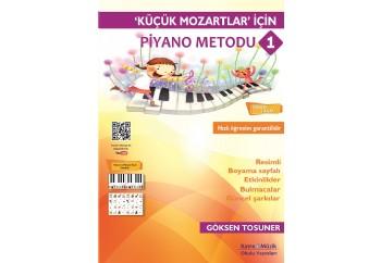 Küçük Mozartlar için Piyano Metodu 1 Kitap - Göksen Tosuner