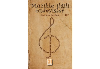 Müzikle İlgili Özdeyişler Kitap - Prof. Koral Çalgan