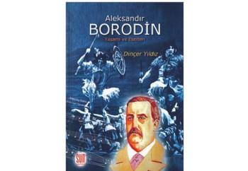 Aleksandır Borodin Kitap - Dinçer YILDIZ