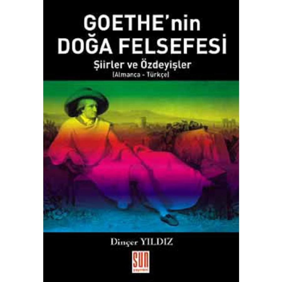 Goethe'nin Doğa Felfesi - Şiirler ve Özdeyişler