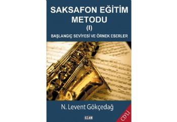 Saksafon Eğitim Metodu-1 Kitap - N. Levent Gökçedağ