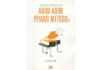 Adım Adım Piyano Metodu-1 Kitap - Sezgin Dinç