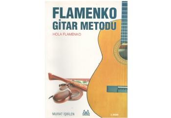 Flamenko Gitar Metodu - Hola Flamenko Kitap - Murat İşbilen