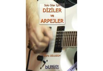 Solo gitar için Diziler ve Arpejler Kitap - Bora Uslusoy