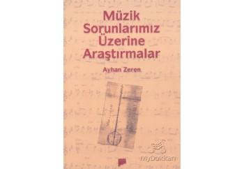 Müzik Sorunlarımız Üzerine Araştırmalar Kitap - Ayhan Zeren