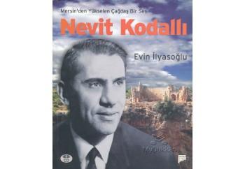 Mersin'den Yükselen Çağdaş Bir Ses Nevit Kodallı Kitap - Evin İlyasoğlu